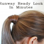 Runway Ready Look In Minutes