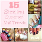 15 Sizzling Summer Nail Trends
