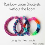 Rainbow Loom Bracelets Using Two Pencils