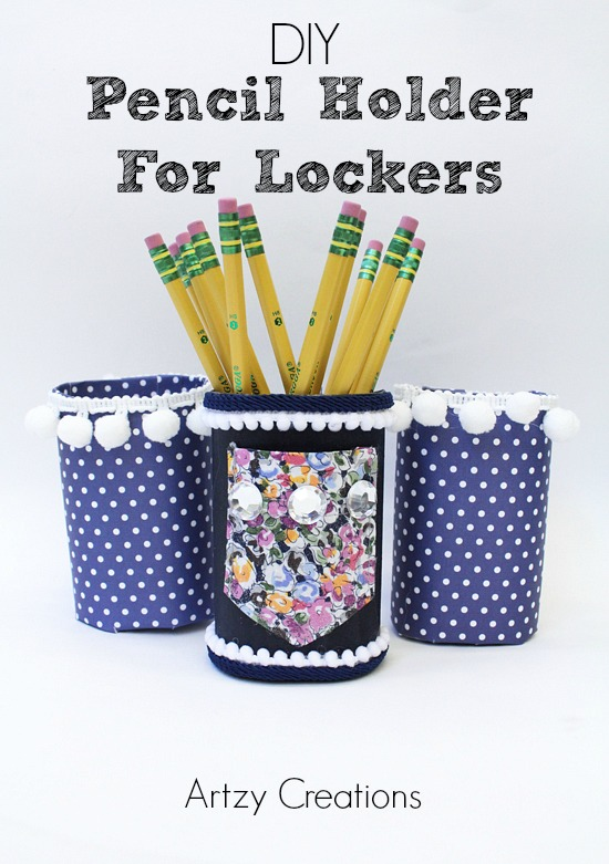 Artzy Creations_DIY Pencil Holder For Lockers Main Image 1