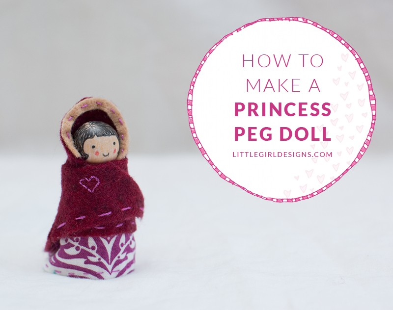 how to make a princess peg doll