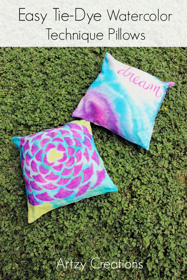 Easy Tie Dye Tips And Step By Step Instructions: Easy Watercolor Technique Pillows With Tie-Dye