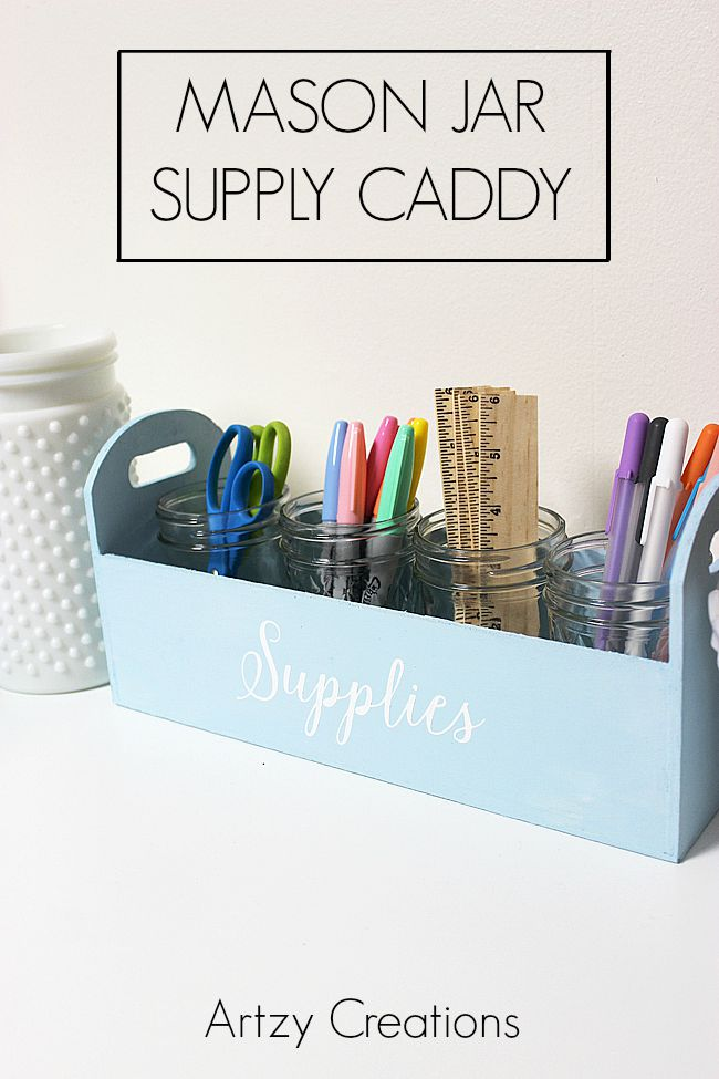 Mason-Jar-Supply-Caddy-Artzy Creations