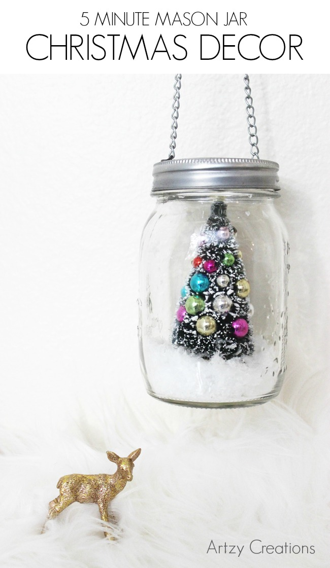 5 Minute Mason Jar Christmas Decor Artzycreations Com